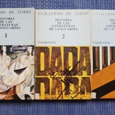 Libros de segunda mano: TORRE, GUILLERMO DE: HISTORIA DE LAS LITERATURAS DE VANGUARDIA. Lote 231971945