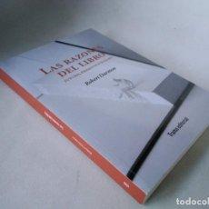 Libros de segunda mano: ROBERT DARNTON. LAS RAZONES DEL LIBRO. FUTURO, PRESENTE Y PASADO. Lote 232745235