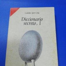 Libros de segunda mano: DICCIONARIO SECRETO, I. CAMILO JOSE CELA. ENSAYO BOLSILLO. 1ª EDICION. 1969.. Lote 233499450