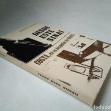 Libros de segunda mano: ALFONSO ZAPATER. DESDE ESTE SINAÍ. COSTA, EN SU DESPACHO DE GRAUS. EJEMPLAR DEDICADO. Lote 233746380
