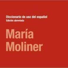 Libros de segunda mano: DICCIONARIO DE USO DEL ESPAÑOL. ED. ABREVIADA. - MOLINER, MARÍA.. Lote 234084955