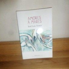 Libros de segunda mano: AMORES A MARES ¿FIDELIDAD O INFIDELIDAD ? - JOSE LUIS TEMES - DISPONGO DE MAS LIBROS. Lote 234177210
