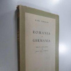 Libros de segunda mano: KARL VOSSLER ROMA Y GERMANIA. Lote 234521360