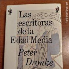 Libros de segunda mano: LAS ESCRITORAS DE LA EDAD MEDIA DE PETER DRONKE ED. CRÍTICA 1995. Lote 234631170