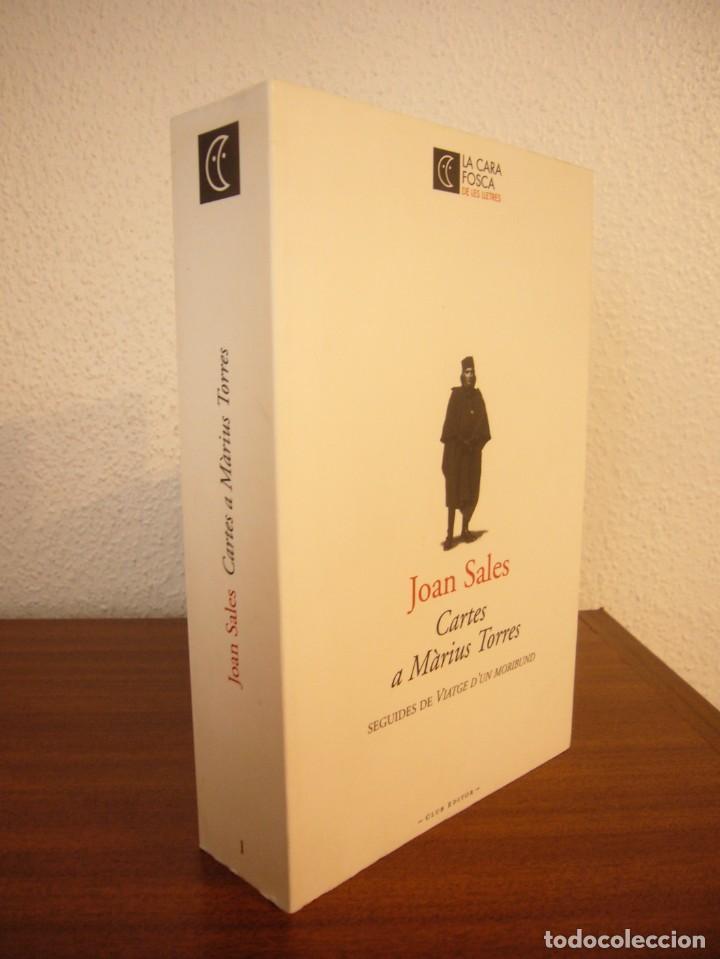 JOAN SALES: CARTES A MÀRIUS TORRES (CLUB EDITOR, 2007) MOLT BON ESTAT (Libros de Segunda Mano (posteriores a 1936) - Literatura - Ensayo)