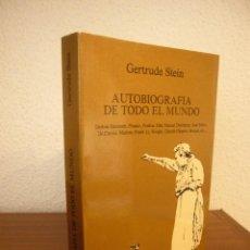Libros de segunda mano: GERTRUDE STEIN: AUTOBIOGRAFÍA DE TODO EL MUNDO (TUSQUETS, 1980) EXCELENTE ESTADO. RARO.. Lote 235573780