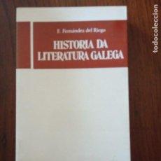 Libros de segunda mano: HISTORIA DA LITERATURA GALEGA - F. FERNANDEZ DEL RIEGO.. Lote 235589565