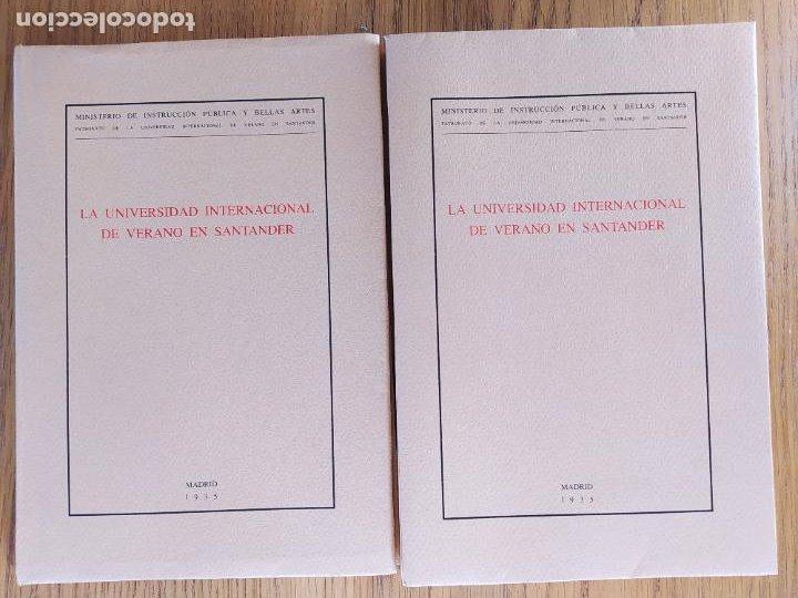 2 EDICIONES DE LA UNIVERSIDAD DE VERANO DE SANTANDER. UNA LIMITADA A 50 EJEMPLARES. FACSIMILES. (Libros de Segunda Mano (posteriores a 1936) - Literatura - Ensayo)