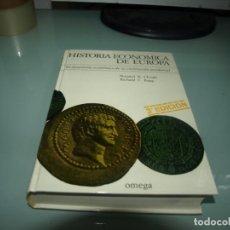 Libros de segunda mano: SHEPARD, HISTORIA ECONOMICA DE EUROPA, 3 ED. EDITORIAL OMEGA. Lote 236223500
