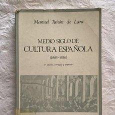 Libros de segunda mano: MEDIO SIGLO DE CULTURA ESPAÑOLA - MANUEL TUÑÓN DE LARA. Lote 236664895
