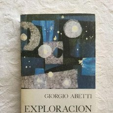 Libros de segunda mano: EXPLORACIÓN DEL UNIVERSO - GIORGIO ABETTI. Lote 236665100