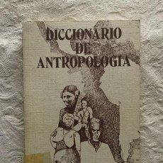 Libros de segunda mano: DICCIONARIO DE ANTROPOLOGÍA. Lote 236665225