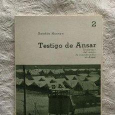 Libros de segunda mano: TESTIGO DE ANSAR - SAADÚN HUSAYN. Lote 236665240