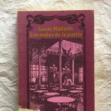 Libros de segunda mano: LOS MALES DE LA PATRIA - LUCAS MALLADA. Lote 236665455