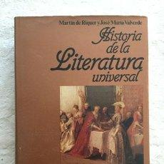 Libros de segunda mano: HISTORIA DE LA LITERATURA UNIVERSAL (6) - MARTÍN RIQUER Y JOSÉ MARÍA VALVERDE. Lote 236665595