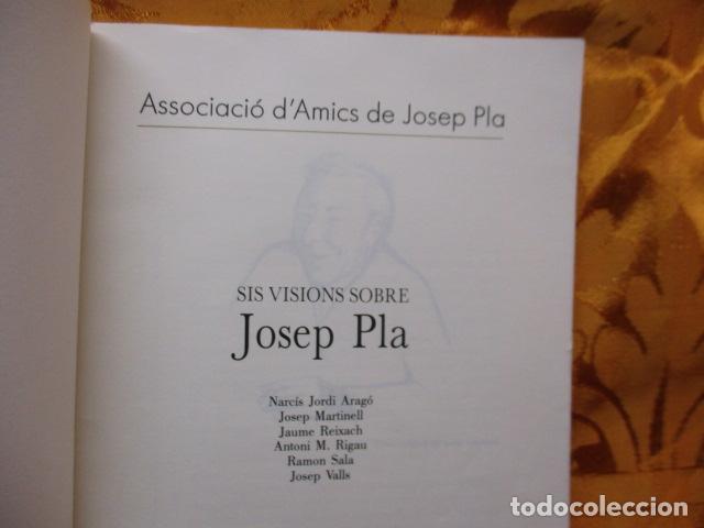 Libros de segunda mano: Sis visions sobre Josep Pla - Narcís Jordi Aragó, Josep Martinell, Jaume Reixach, Antoni M. Rigau, R - Foto 6 - 236801850