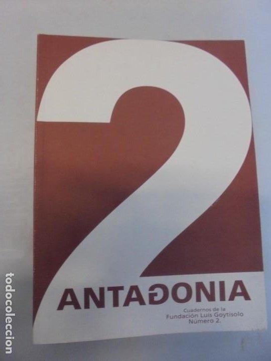 Libros de segunda mano: ANTAGONIA. CUADERNOS DE LA FUNDACION LUIS GOYTISOLO Nº 2-3-6. ACTAS NARRATIVA HISPANICA CONTEMPORANE - Foto 3 - 236810850
