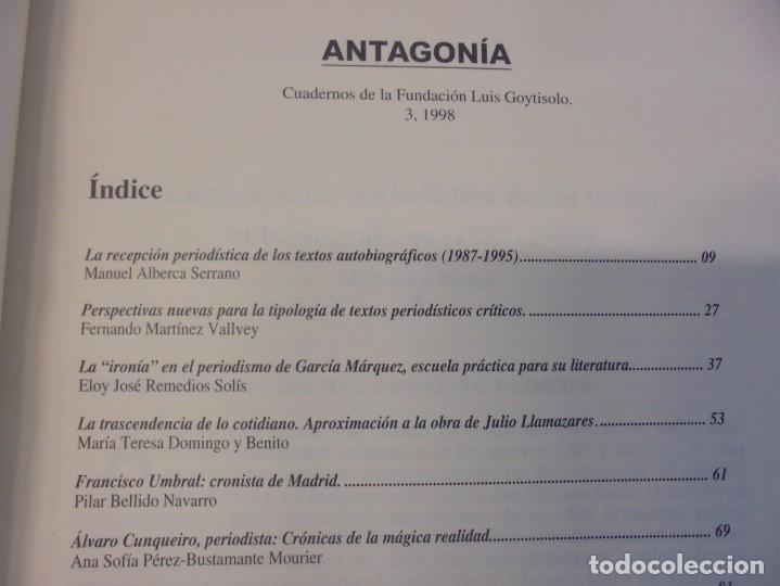 Libros de segunda mano: ANTAGONIA. CUADERNOS DE LA FUNDACION LUIS GOYTISOLO Nº 2-3-6. ACTAS NARRATIVA HISPANICA CONTEMPORANE - Foto 12 - 236810850