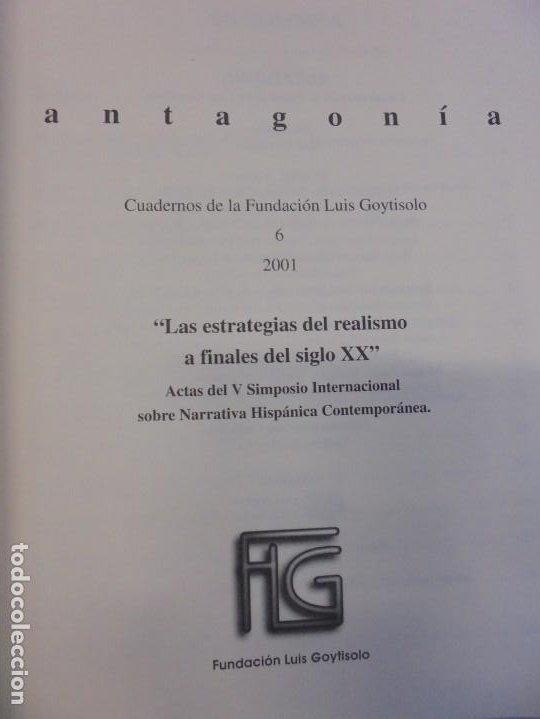 Libros de segunda mano: ANTAGONIA. CUADERNOS DE LA FUNDACION LUIS GOYTISOLO Nº 2-3-6. ACTAS NARRATIVA HISPANICA CONTEMPORANE - Foto 18 - 236810850