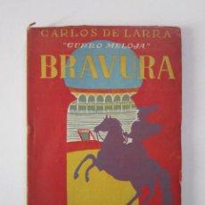 Libros de segunda mano: CARLOS DE LARRA. BRAVURA. MADRID: EDICIONES BORIS BUREBA. Lote 236867800