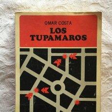 Libros de segunda mano: LOS TUPAMAROS - OMAR COSTA. Lote 237398420