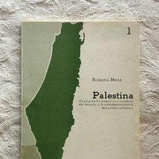 Libros de segunda mano: PALESTINA - ROBERTO MESA. Lote 237398470