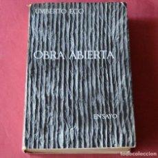 Libros de segunda mano: OBRA ABIERTA - UMBERTO ECO - EDICION SEIX BARRAL - 1ª EDICION -1965. Lote 237455625