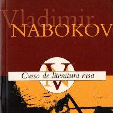 Libros de segunda mano: CURSO DE LITERATURA RUSA. VLADÍMIR NABOKOV. EDICIONES B. 1997. 556 PÁGS. TAPA BLANDA.. Lote 237534595