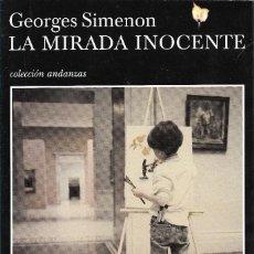 Libros de segunda mano: LA MIRADA INOCENTE, GEORGES SIMENON. Lote 238175485