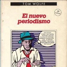 Libros de segunda mano: EL NUEVO PERIODISMO, TOM WOLFE. Lote 238179540