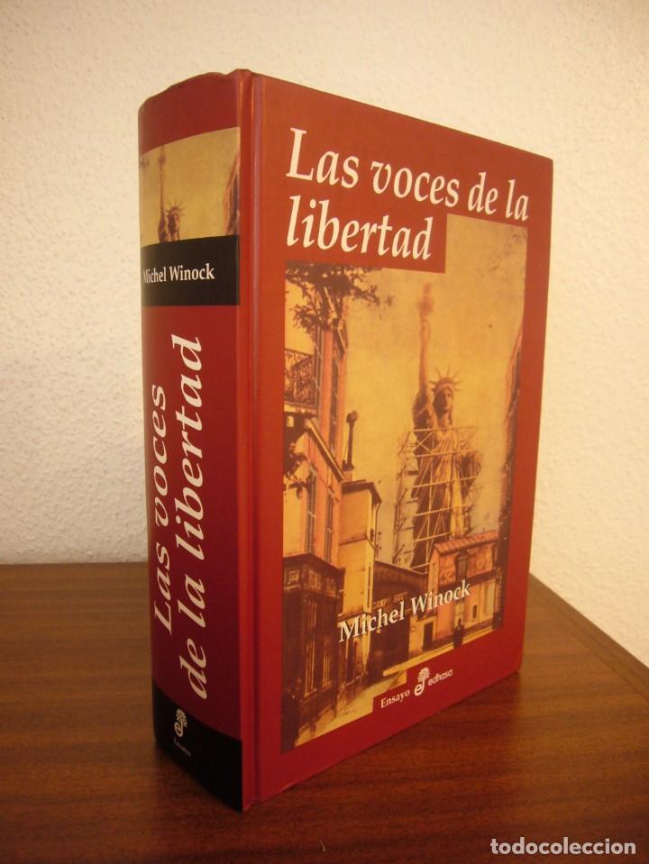 MICHEL WINOCK: LAS VOCES DE LA LIBERTAD (EDHASA, 2004) TAPA DURA. RARO. (Libros de Segunda Mano (posteriores a 1936) - Literatura - Ensayo)