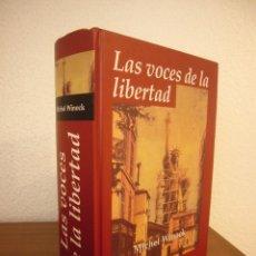 Libros de segunda mano: MICHEL WINOCK: LAS VOCES DE LA LIBERTAD (EDHASA, 2004) TAPA DURA. RARO.. Lote 269074768