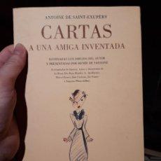 Libros de segunda mano: CARTAS A UNA AMIGA INVENTADA, SAINT-EXUPÉRY. Lote 238295940