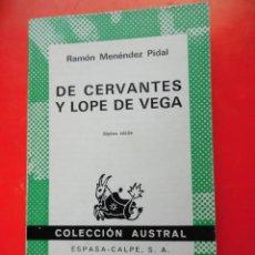 Livres d'occasion: DE CERVANTES Y LOPE DE VEGA. R. M. PIDAL. COLECCIÓN AUSTRAL Nº120 7ªED.1973 ESPASA CALPE. Lote 238217835