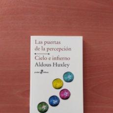Libros de segunda mano: LAS PUERTAS DE LA PERCEPCIÓN /CIELO E INFIERNO. ALDOUX HUXLEY. Lote 240975795