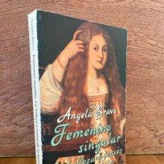 Livres d'occasion: FEMENINO SINGULAR. LA BELLEZA A TRAVES DE LA HISTORIA - ANGELA BRAVO - ALIANZA - GCH. Lote 243565485