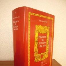 Libros de segunda mano: FRANCISCO DE QUEVEDO 1580-1645 (CASTALIA, 1999) PABLO JAURALDE POU. ED. EN TELA 25 X 17. Lote 244484725