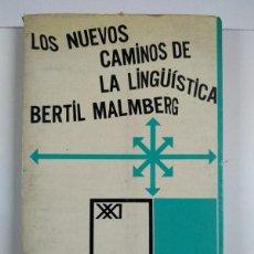 Livros em segunda mão: LOS NUEVOS CAMINOS DE LA LINGUISTICA - BERTIL MALMBERG. Lote 244597640