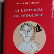 Libros de segunda mano: LA LINTERNA DE DIOGENES - GUILLEN, ALBERTO AVE DEL PARAISO 2001 346PP. Lote 244671945