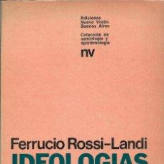 Libros de segunda mano: IDEOLOGÍAS DE LA RELATIVIDAD LINGÜÍSTICA, FERRUCIO ROSSI-LANDI. Lote 244677235
