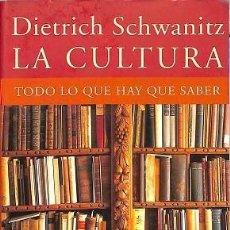 Libros de segunda mano: CULTURATODO LO Q HAY SABER.TAUR - DIETRICH SCHWANITZ. Lote 244685425
