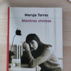 Libros de segunda mano: MIENTRAS VIVIMOS. Lote 244699470
