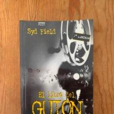 Libros de segunda mano: SYD FIELD - EL LIBRO DEL GUIÓN. Lote 244709205