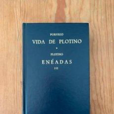 Libros de segunda mano: VIDA DE PLOTINO - ENÉADAS I-II - PORFIRIO - PLOTINO. Lote 244709965