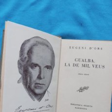 Libros de segunda mano: GUALBA LA DE MIL VEUS - EUGENI D'ORS. Lote 244733450