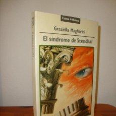 Libros de segunda mano: EL SÍNDROME DE STENDHAL - GRAZIELLA MAGHERINI - ESPASA, MUY BUEN ESTADO. Lote 245133600