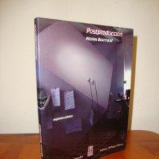 Libros de segunda mano: POSTPRODUCCIÓN - NICOLAS BOURRIAUD - ADRIANA HIDALGO, MUY BUEN ESTADO. Lote 245134340