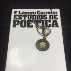 Libros de segunda mano: ESTUDIOS DE POÉTICA (LA OBRA EN SÍ), FERNANDO LÁZARO CARRETER. TAURUS 1976. Lote 245172235