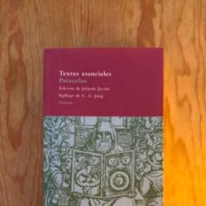 Libros de segunda mano: PARACELSO - TEXTOS ESENCIALES. Lote 245558830