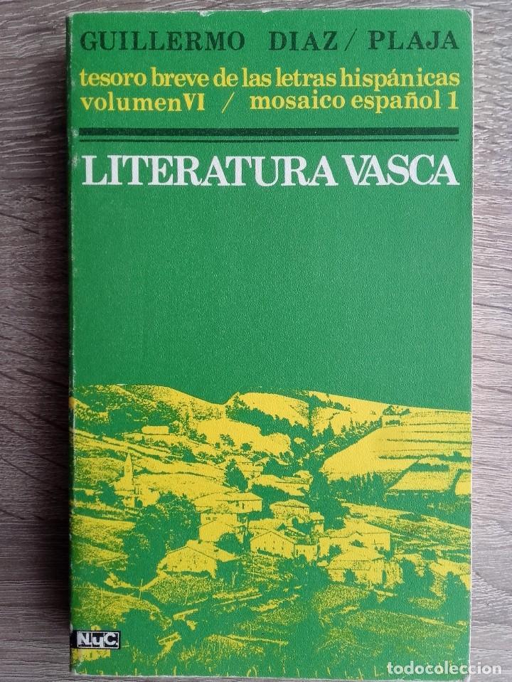 LITERATURA VASCA ** GUILLERMO DÍAZ - PLAJA (Libros de Segunda Mano (posteriores a 1936) - Literatura - Ensayo)